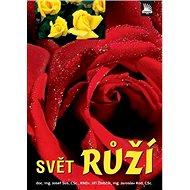 Svět růží - Kniha