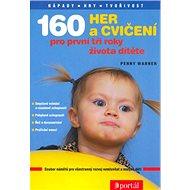 160 her a cvičení pro první tři roky života dítěte - Kniha