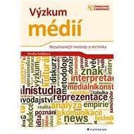 Výzkum médií: Nejužívanější metody a techniky - Kniha