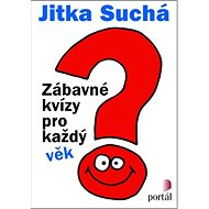 Zábavné kvízy pro každý věk - Kniha