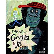 Gorila a já - Kniha