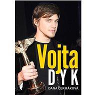 Vojta Dyk - Kniha