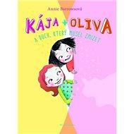 Kája + Oliva A duch, který musel zmizet - Kniha