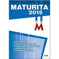 Maturita 2015 Matematika - Kniha