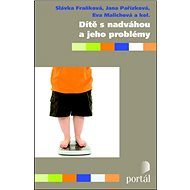 Dítě s nadváhou a jeho problémy - Kniha