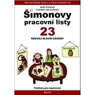 Šimonovy pracovní listy 23: Rozvoj slovní zásoby, předlohy pro kopírování