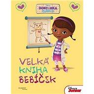 Doktorka Plyšáková Velká kniha bebíček - Kniha