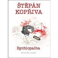 Rychlopalba - Kniha