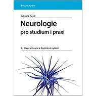 Neurologie pro studium i praxi: 2., přepracované a doplněné vydání