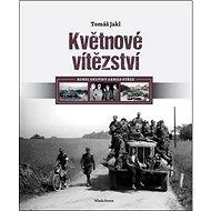 Květnové vítězství: Konec skupiny armád Střed - Kniha