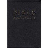 Bible kralická - Kniha