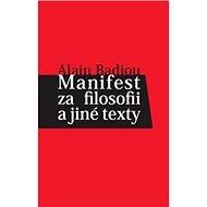 Manifest za filosofii a jiné texty - Kniha