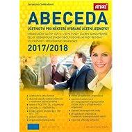 Abeceda účetnictví pro některé vybrané účetní jednotky 2017/2018 - Kniha