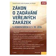 Zákon o zadávání veřejných zakázek: s komentářem k 1. 10. 2016 - Kniha