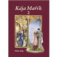 Kája Mařík 2 - Kniha