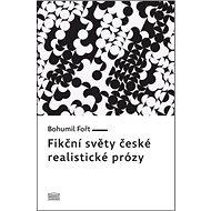 Fikční světy české realistické prózy - Kniha