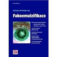Fakoemulzifikace - Kniha
