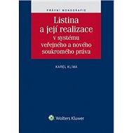 Listina a její realizace: V systému veřejného a nového soukromého práva - Kniha