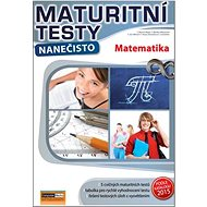 Maturitní testy nanečisto Matematika - Kniha