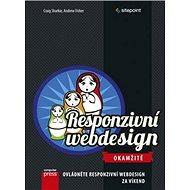 Responzivní webdesign Okamžitě: Ovládněte responzivní webdesing za víkend - Kniha