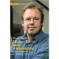 Noc v Mariboru: Nejen o dějinách a dnešním světě - Kniha