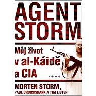 Agent Storm: Můj život al-Káidě a CIA