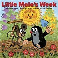 Little Mole´s Week - Kniha