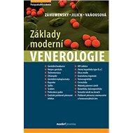 Základy moderní venerologie: Učebnice pro mezioborové postgraduální vzdělávání - Kniha