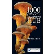 1000 českých a slovenských hub - Kniha