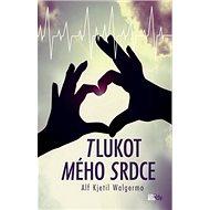 Tlukot mého srdce - Kniha