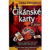 Cikánské karty v praxi: Kniha + 36 karet - Kniha