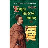 Letopisy královské komory III - Kniha