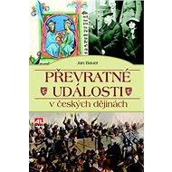 Převratné události v českých dějinách - Kniha