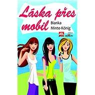 Láska přes mobil - Kniha