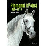 Plemenní hřebci 1990-2010 - Kniha