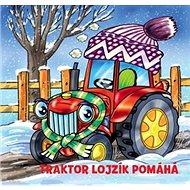 Traktor Lojzík pomáhá - Kniha