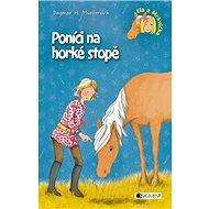 Poníci na horké stopě: Ela a Mrkvička - Kniha