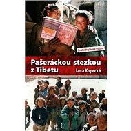 Pašeráckou stezkou z Tibetu - Kniha