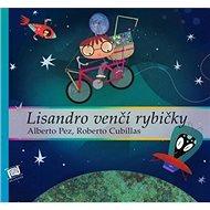 Lisandro venčí rybičky - Kniha