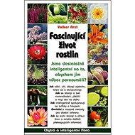 Fascinující život rostlin - Kniha