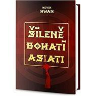 Šíleně bohatí Asiati - Kniha