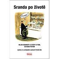 Sranda po životě - Kniha