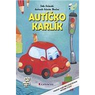 Autíčko Karlík - Kniha