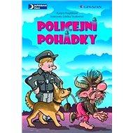 Policejní pohádky - Kniha