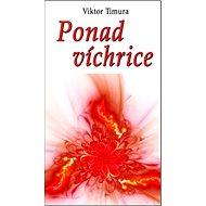 Ponad víchrice - Kniha