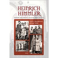 Heinrich Himmler: Soukromá korespondence masového vraha - Kniha