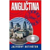 Angličtina ihned k použití: Jazykový aktivátor - Kniha