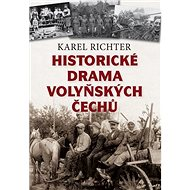 Historické drama volyňských Čechů - Kniha