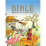 Bible Příběhy na každý den - Kniha