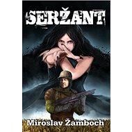 Seržant - Kniha
